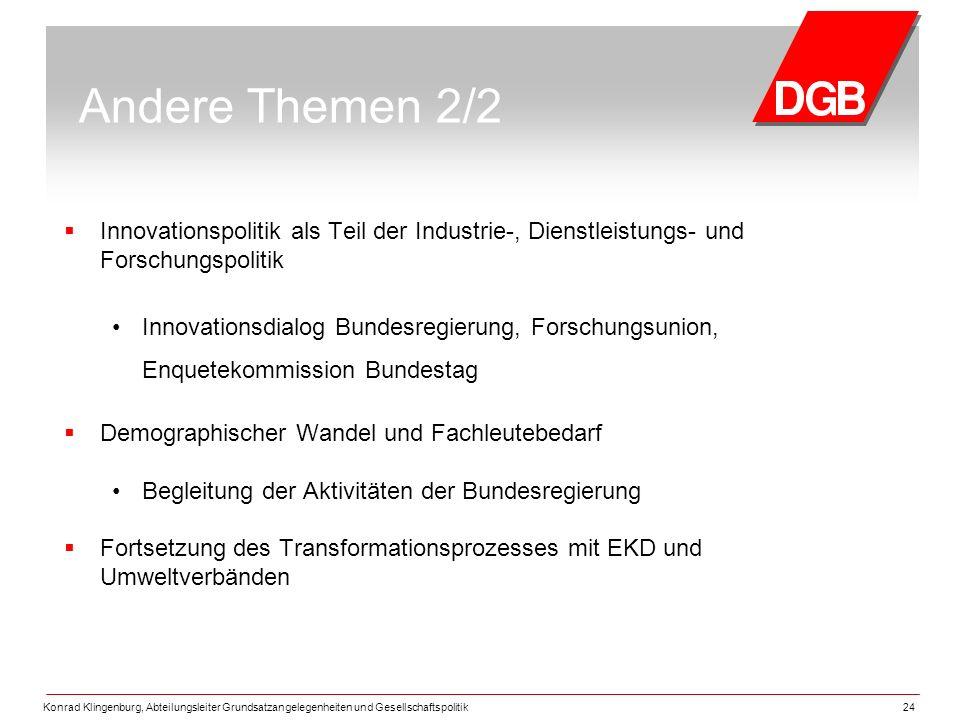 Andere Themen 2/2 Innovationspolitik als Teil der Industrie-, Dienstleistungs- und Forschungspolitik.