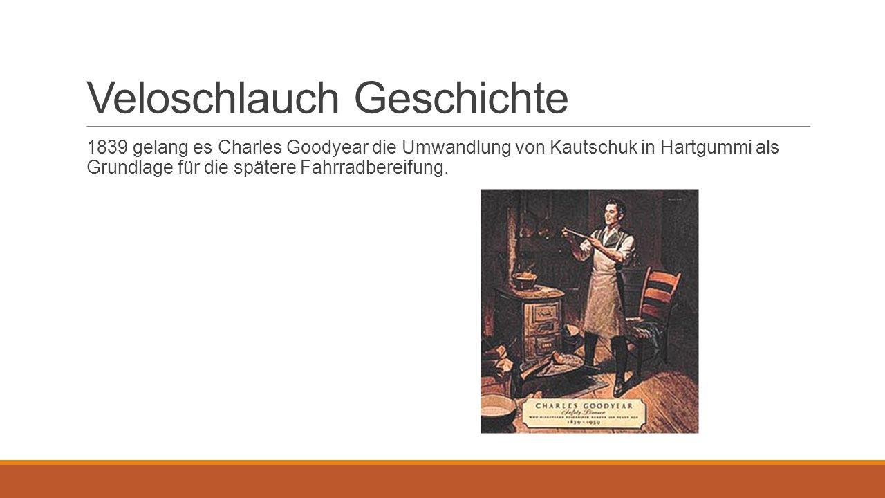 Veloschlauch Geschichte