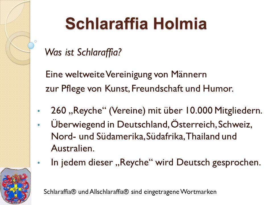 Schlaraffia Holmia Was ist Schlaraffia