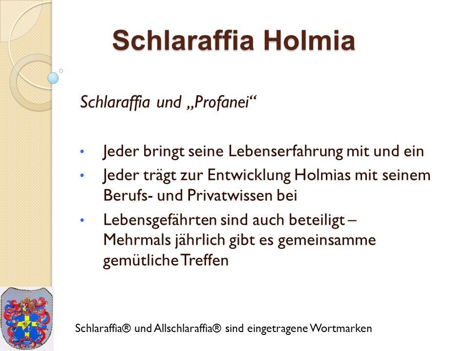 """Schlaraffia Holmia Schlaraffia und """"Profanei"""