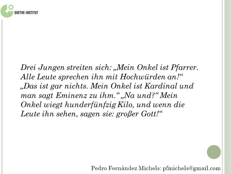 """Drei Jungen streiten sich: """"Mein Onkel ist Pfarrer"""