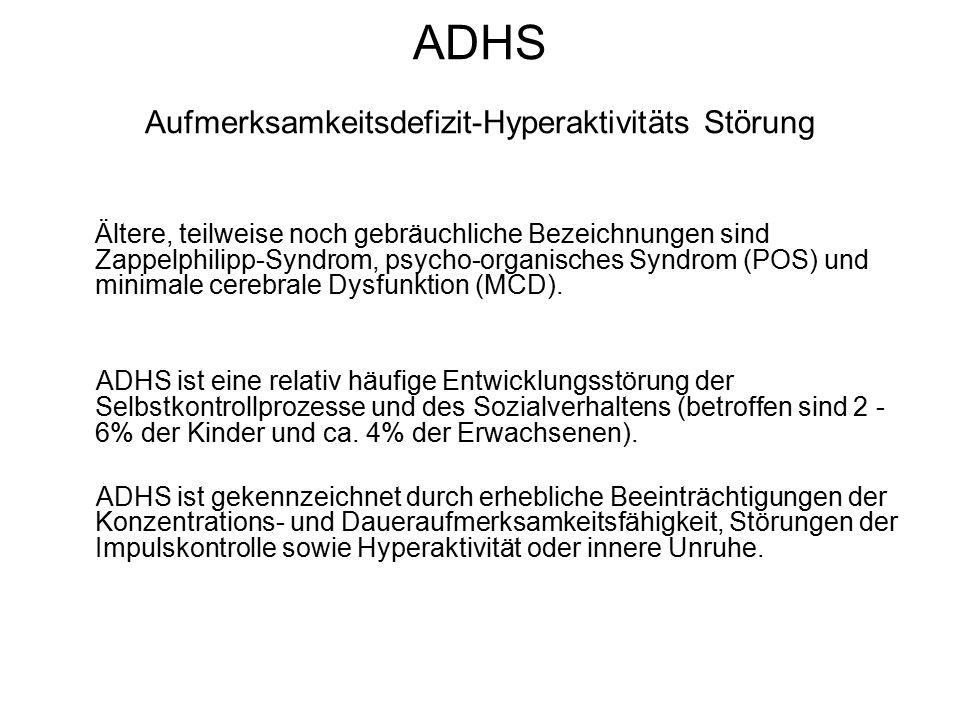 ADHS Aufmerksamkeitsdefizit-Hyperaktivitäts Störung