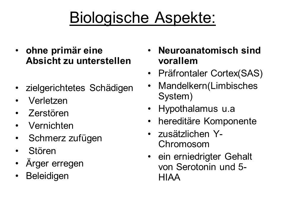 Biologische Aspekte: ohne primär eine Absicht zu unterstellen