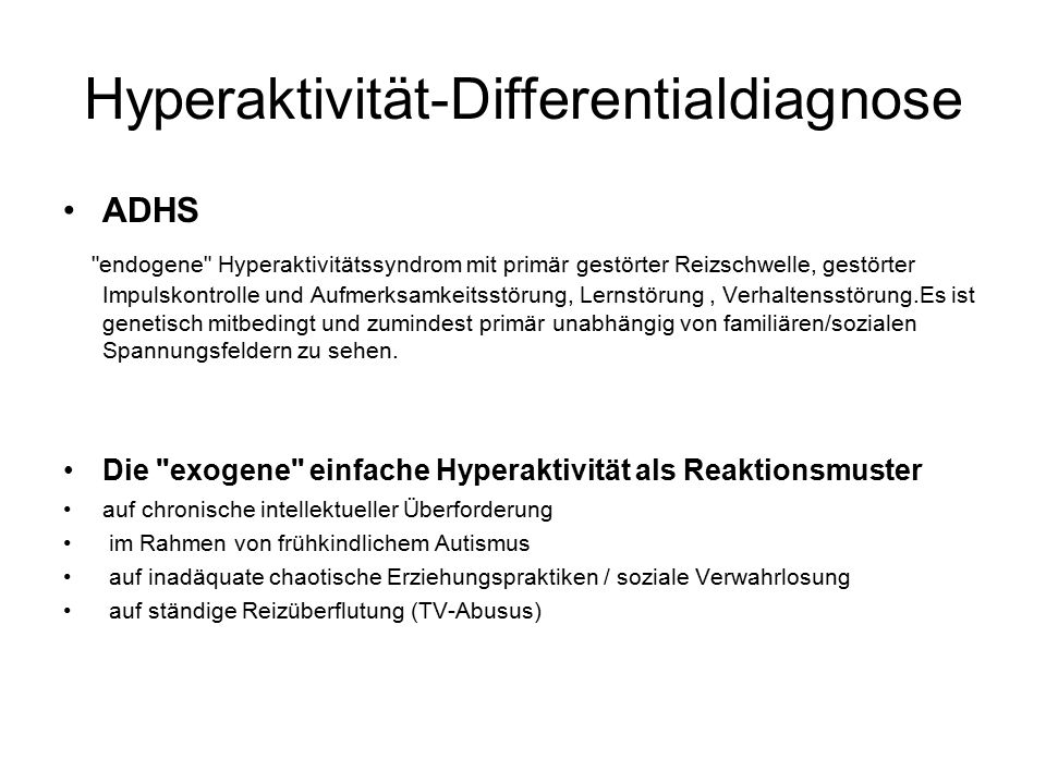 Hyperaktivität-Differentialdiagnose