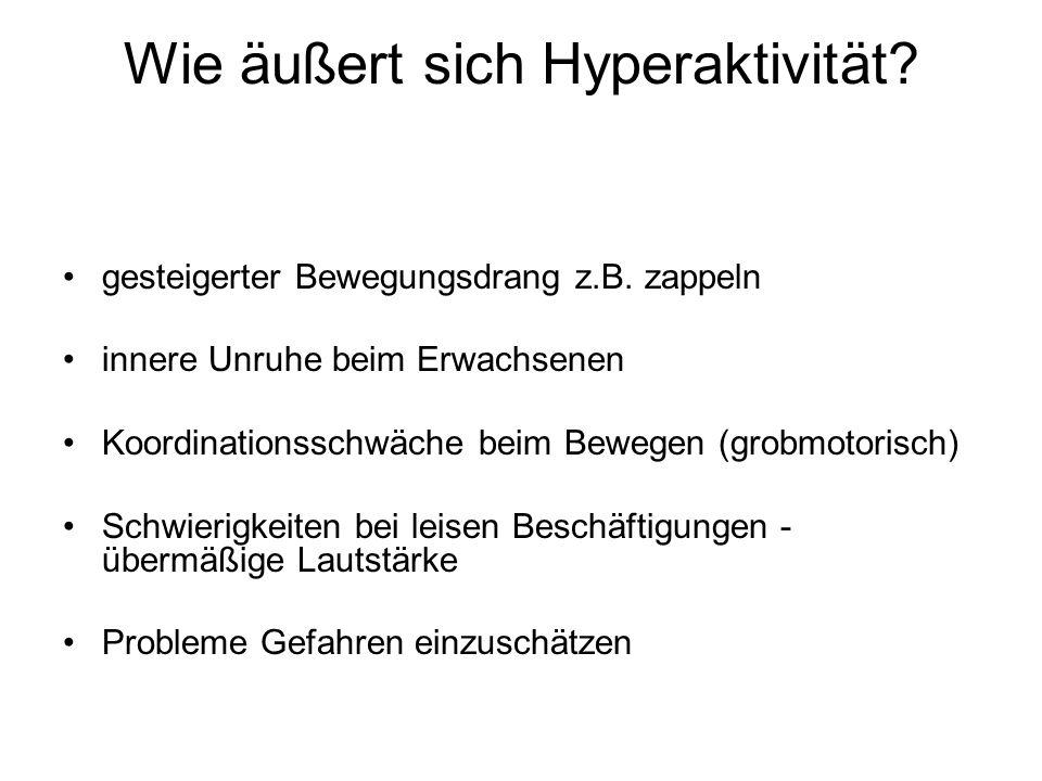 Wie äußert sich Hyperaktivität
