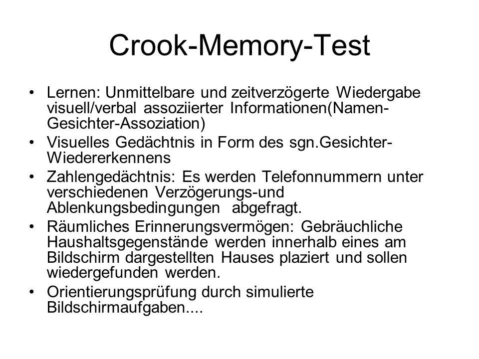 Crook-Memory-Test Lernen: Unmittelbare und zeitverzögerte Wiedergabe visuell/verbal assoziierter Informationen(Namen-Gesichter-Assoziation)
