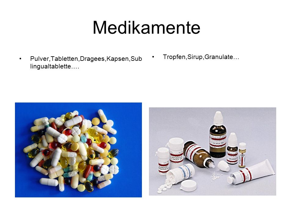 Medikamente Tropfen,Sirup,Granulate…