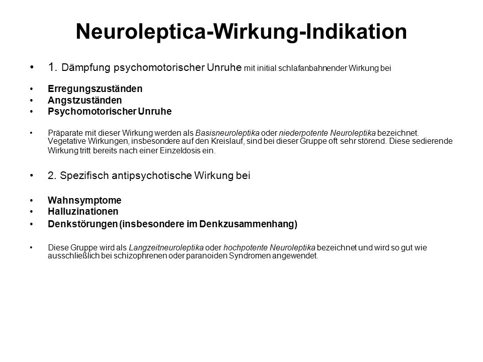 Neuroleptica-Wirkung-Indikation