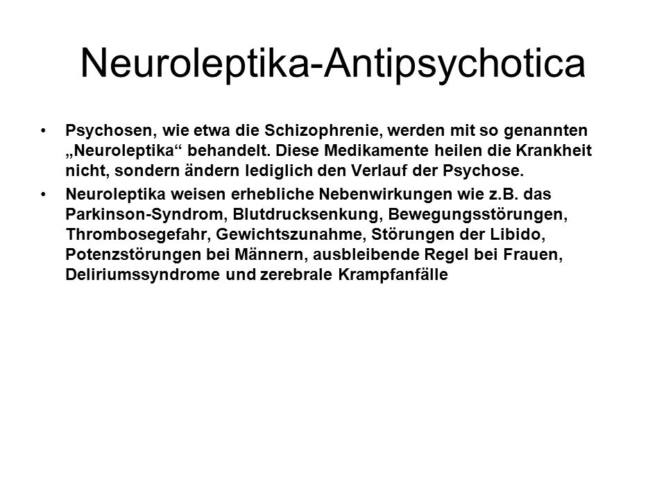 Neuroleptika-Antipsychotica