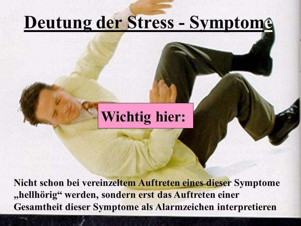 Deutung der Stress - Symptome