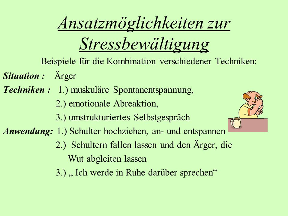 Ansatzmöglichkeiten zur Stressbewältigung