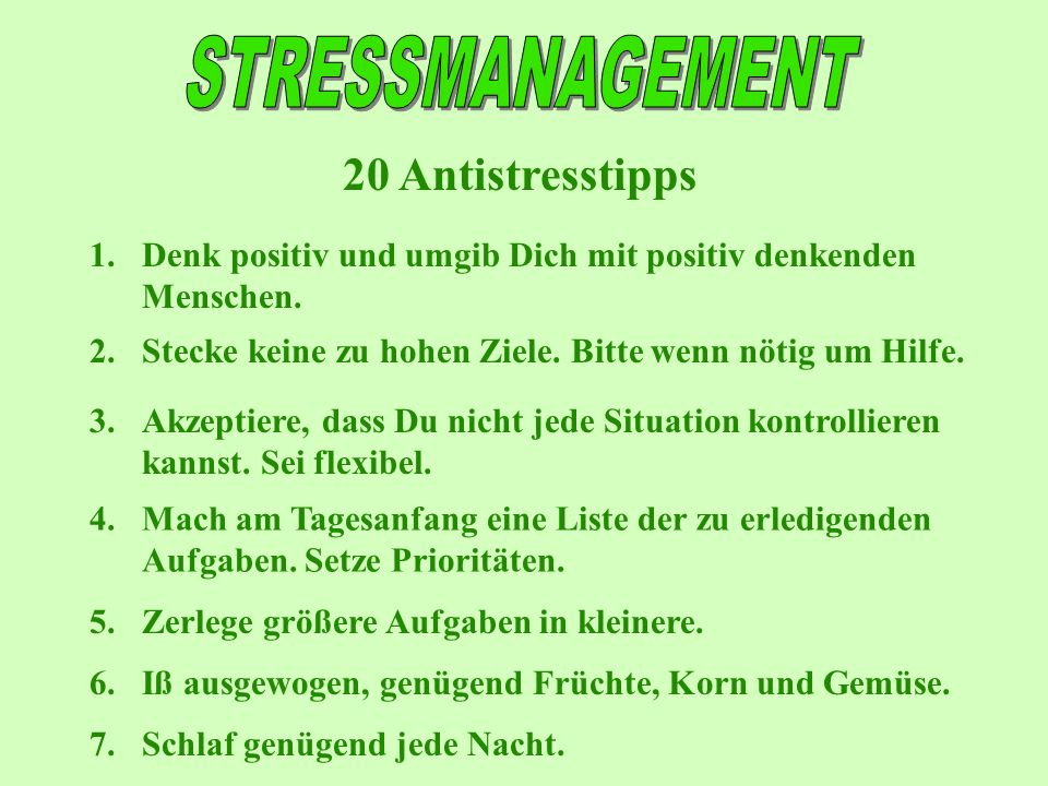 STRESSMANAGEMENT 20 Antistresstipps