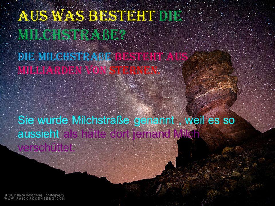 Aus was besteht die Milchstraße