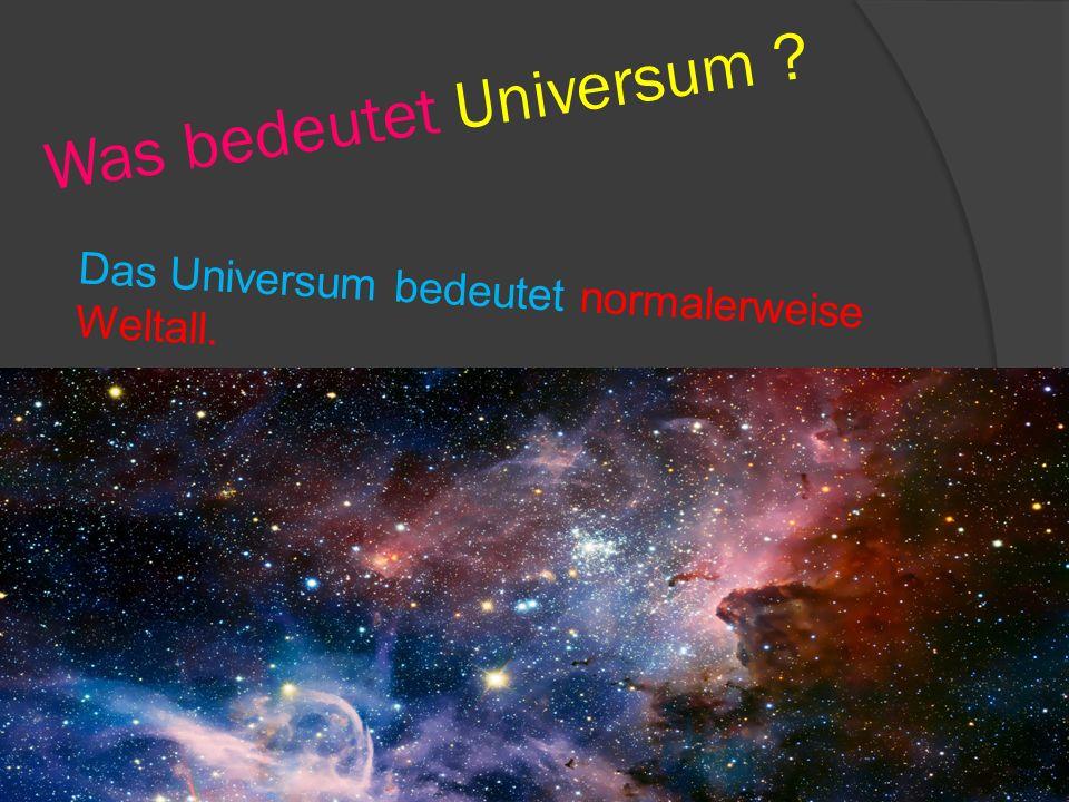 Was bedeutet Universum