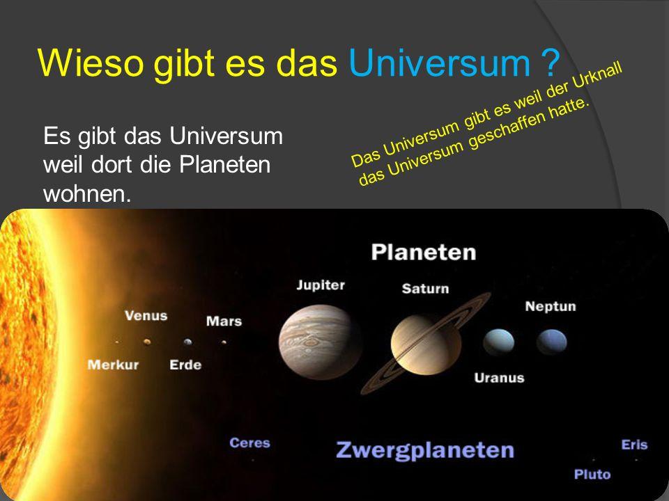 Wieso gibt es das Universum