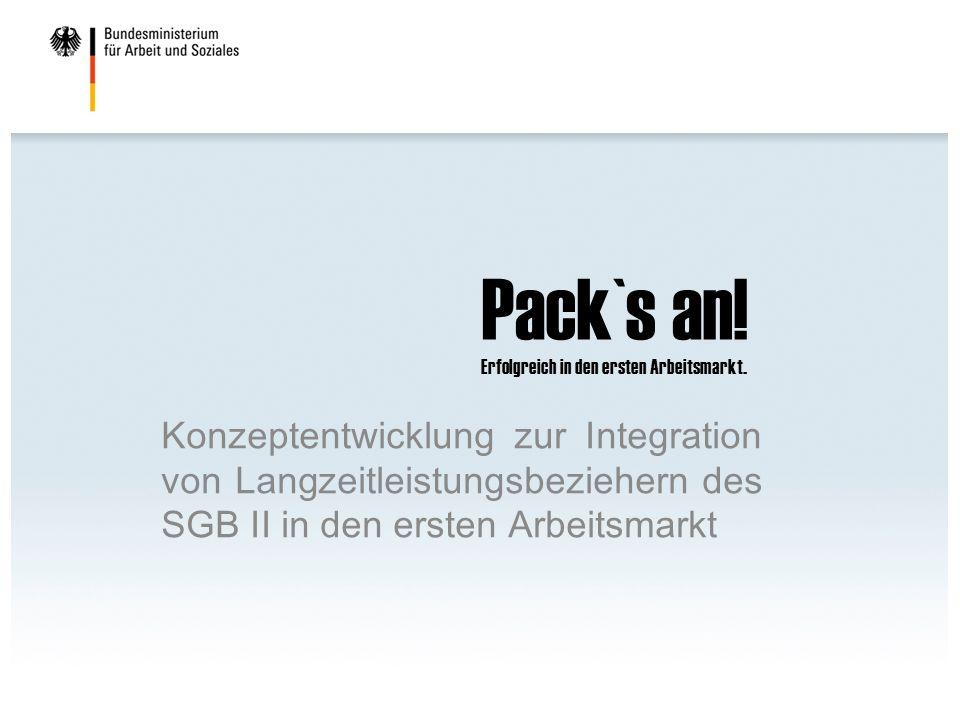 Pack`s an! Erfolgreich in den ersten Arbeitsmarkt.