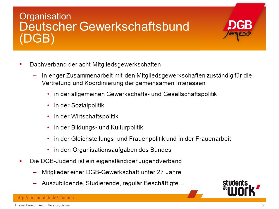 Organisation Deutscher Gewerkschaftsbund (DGB)