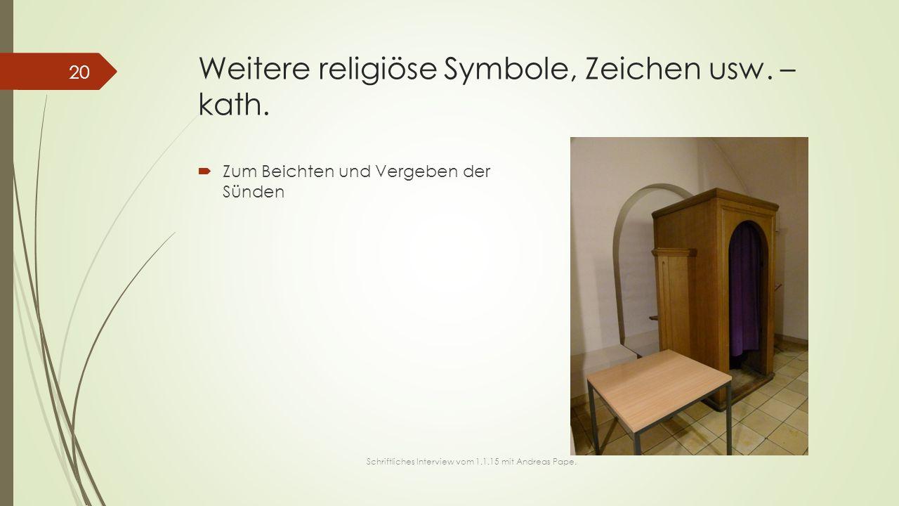 Weitere religiöse Symbole, Zeichen usw. – kath.