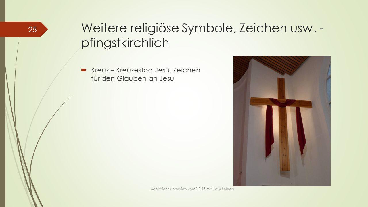 Weitere religiöse Symbole, Zeichen usw. - pfingstkirchlich