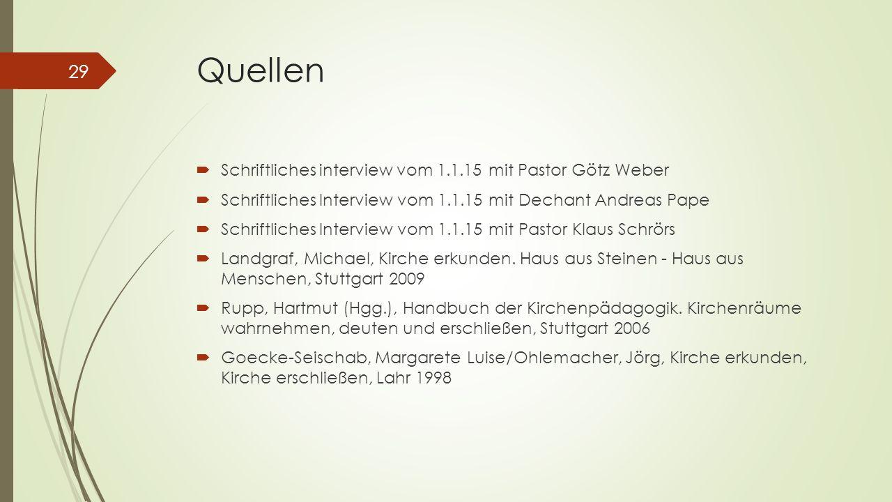 Quellen Schriftliches interview vom 1.1.15 mit Pastor Götz Weber