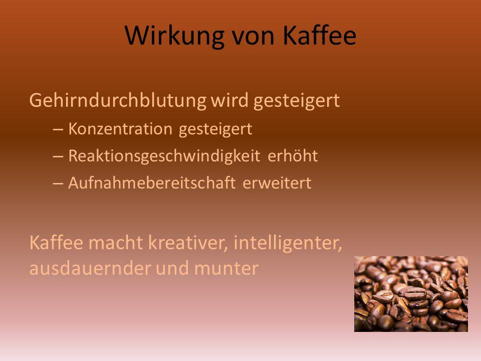 Wirkung von Kaffee Gehirndurchblutung wird gesteigert