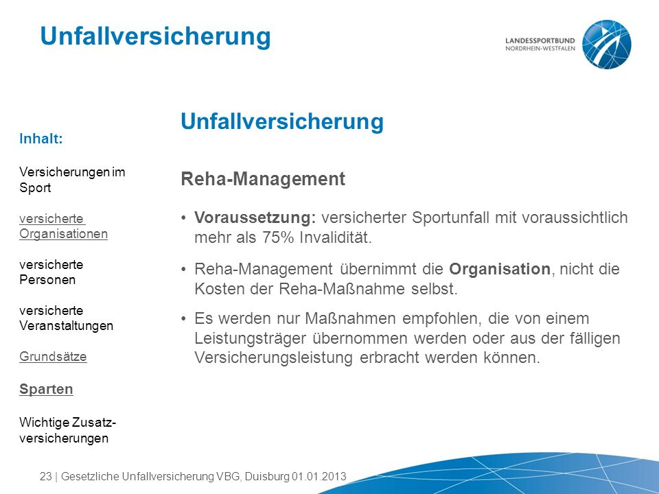 Unfallversicherung Unfallversicherung Reha-Management