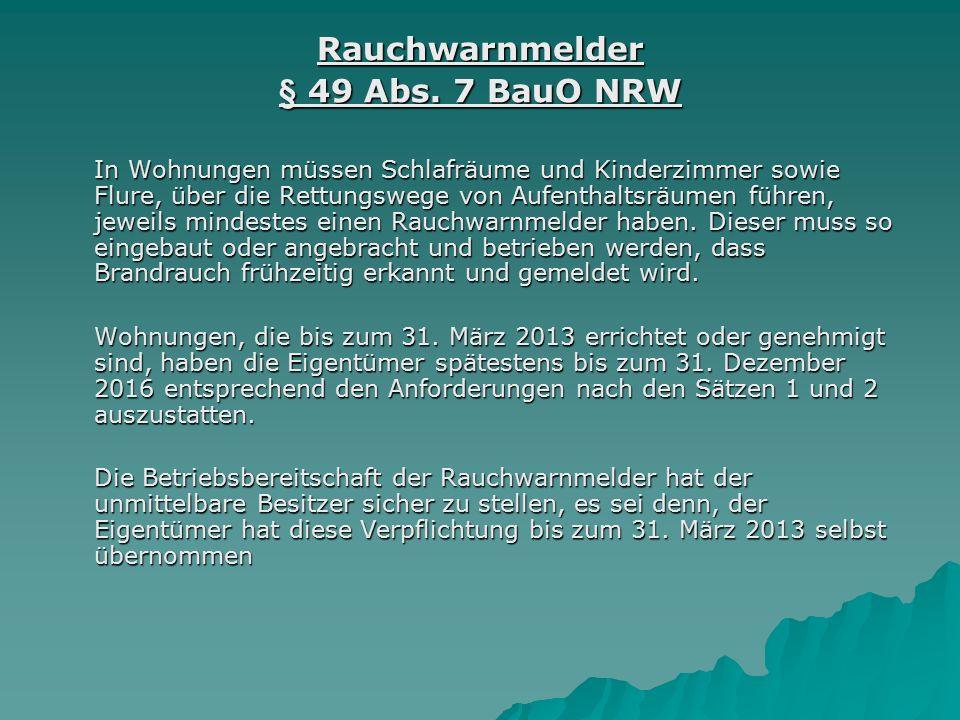 Rauchwarnmelder § 49 Abs. 7 BauO NRW