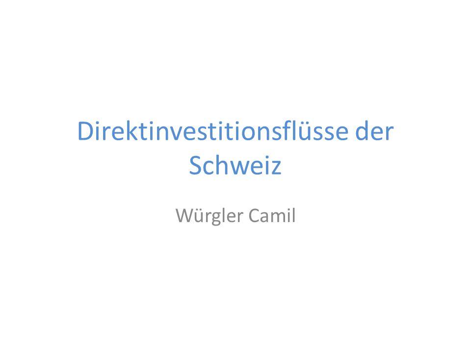 Direktinvestitionsflüsse der Schweiz