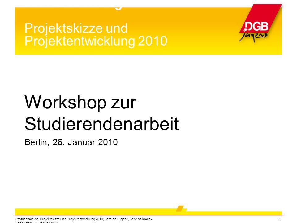 Profilschärfung Projektskizze und Projektentwicklung 2010
