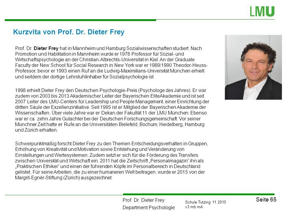 Kurzvita von Prof. Dr. Dieter Frey