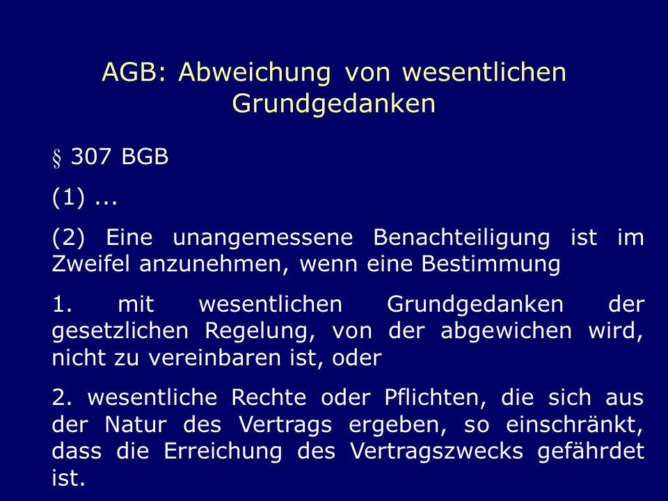 AGB: Abweichung von wesentlichen Grundgedanken