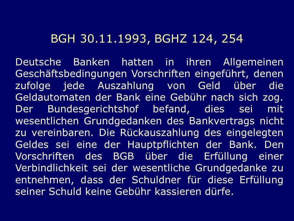BGH 30.11.1993, BGHZ 124, 254