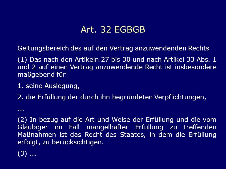 Art. 32 EGBGB Geltungsbereich des auf den Vertrag anzuwendenden Rechts