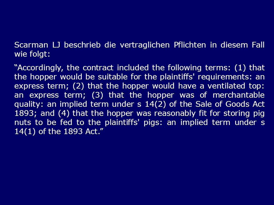 Scarman LJ beschrieb die vertraglichen Pflichten in diesem Fall wie folgt: