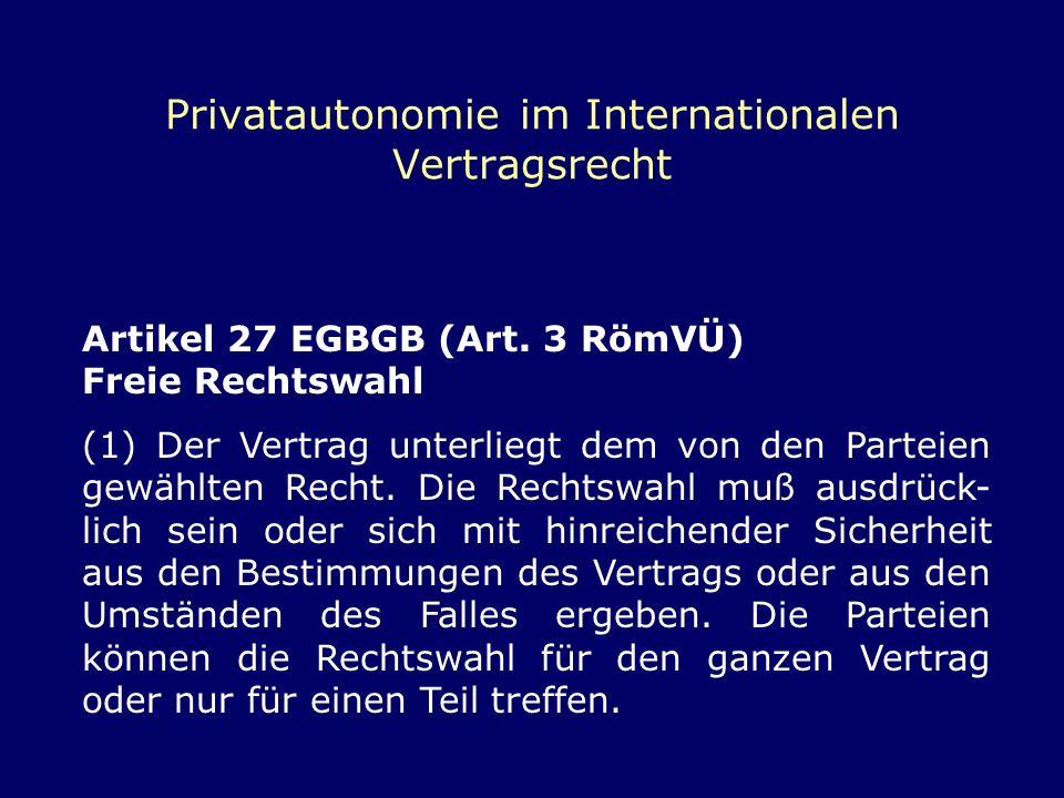 Privatautonomie im Internationalen Vertragsrecht