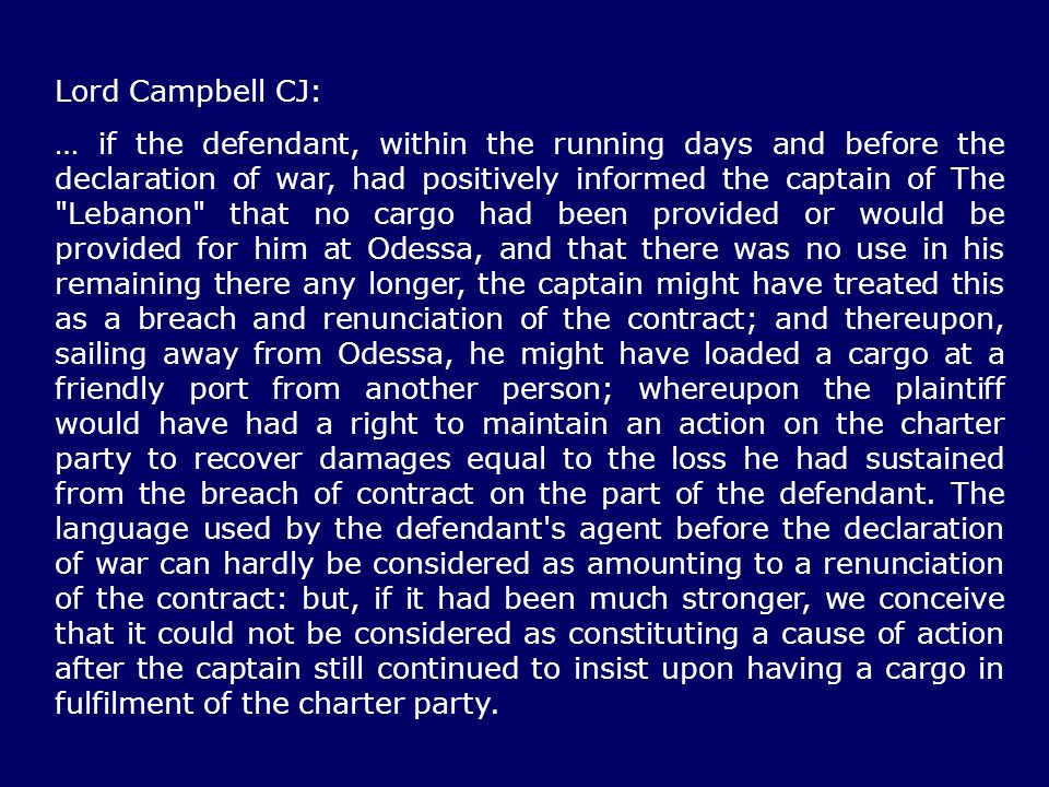 Lord Campbell CJ: