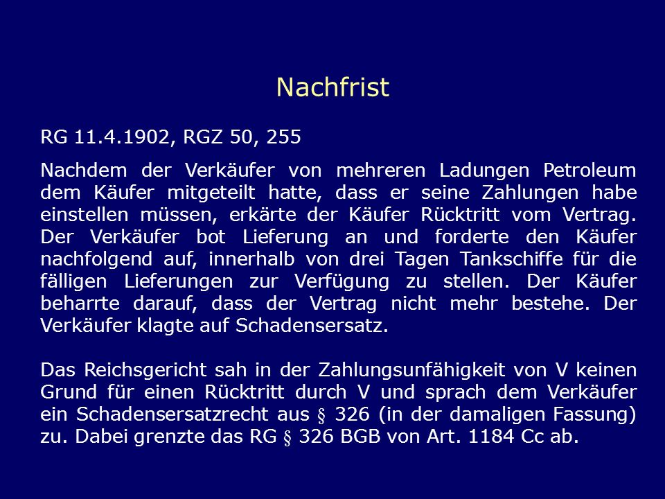 Nachfrist RG 11.4.1902, RGZ 50, 255.
