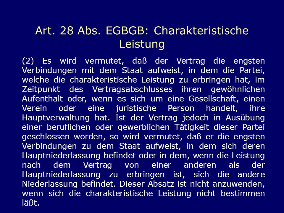 Art. 28 Abs. EGBGB: Charakteristische Leistung