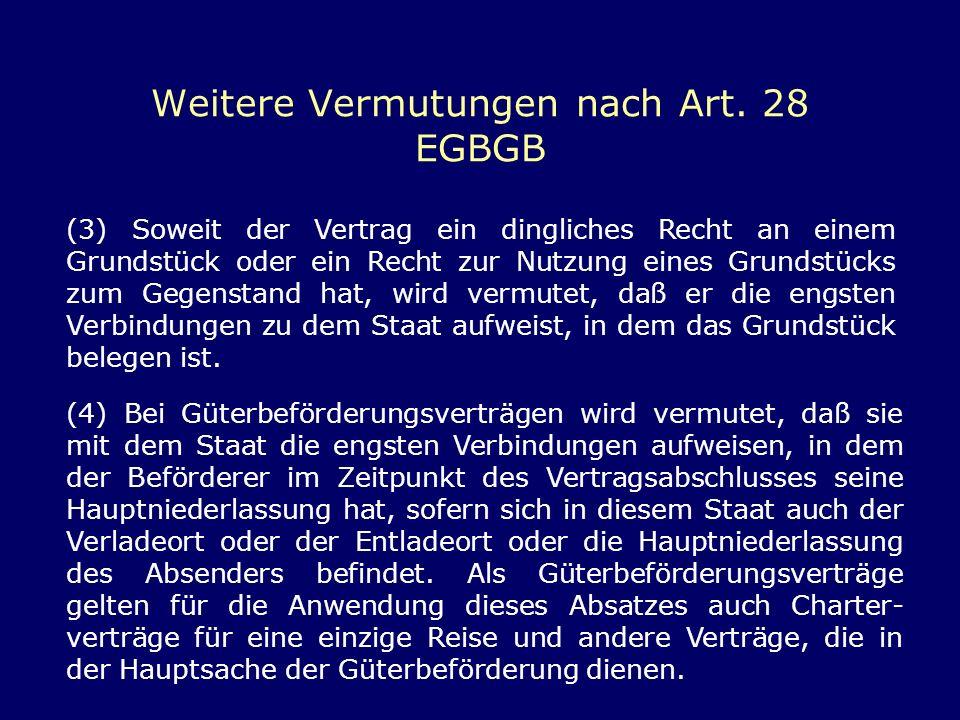 Weitere Vermutungen nach Art. 28 EGBGB