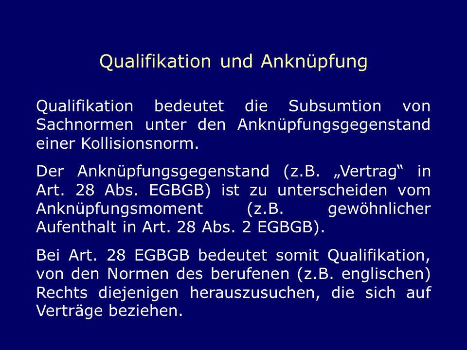 Qualifikation und Anknüpfung