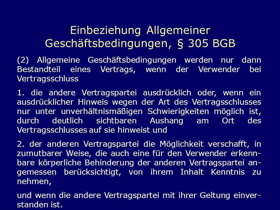 Einbeziehung Allgemeiner Geschäftsbedingungen, § 305 BGB
