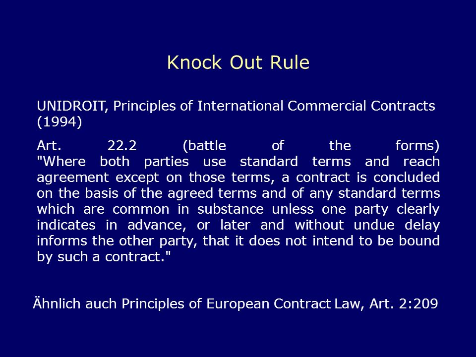 Knock Out Rule UNIDROIT, Principles of International Commercial Contracts (1994)