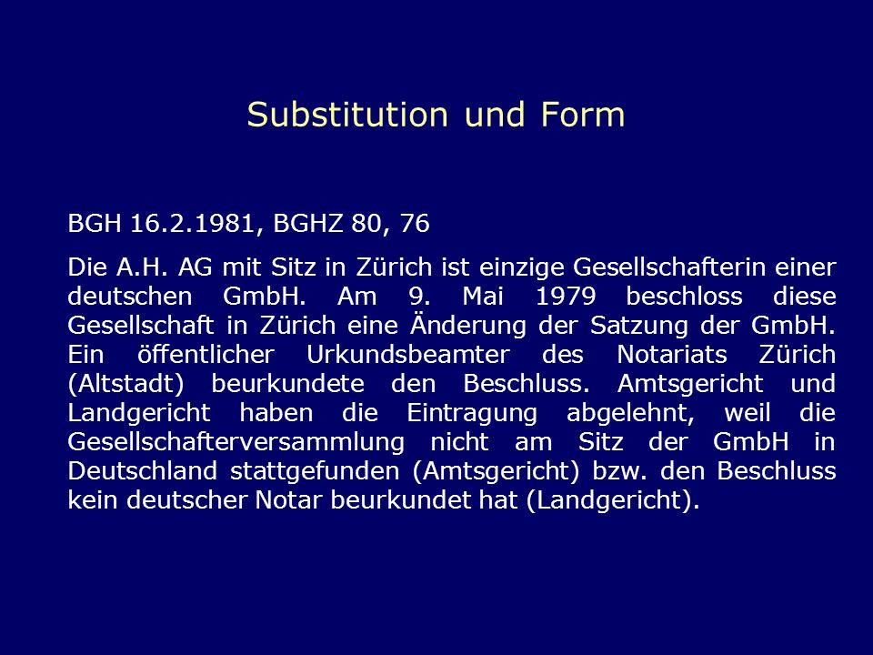 Substitution und Form BGH 16.2.1981, BGHZ 80, 76