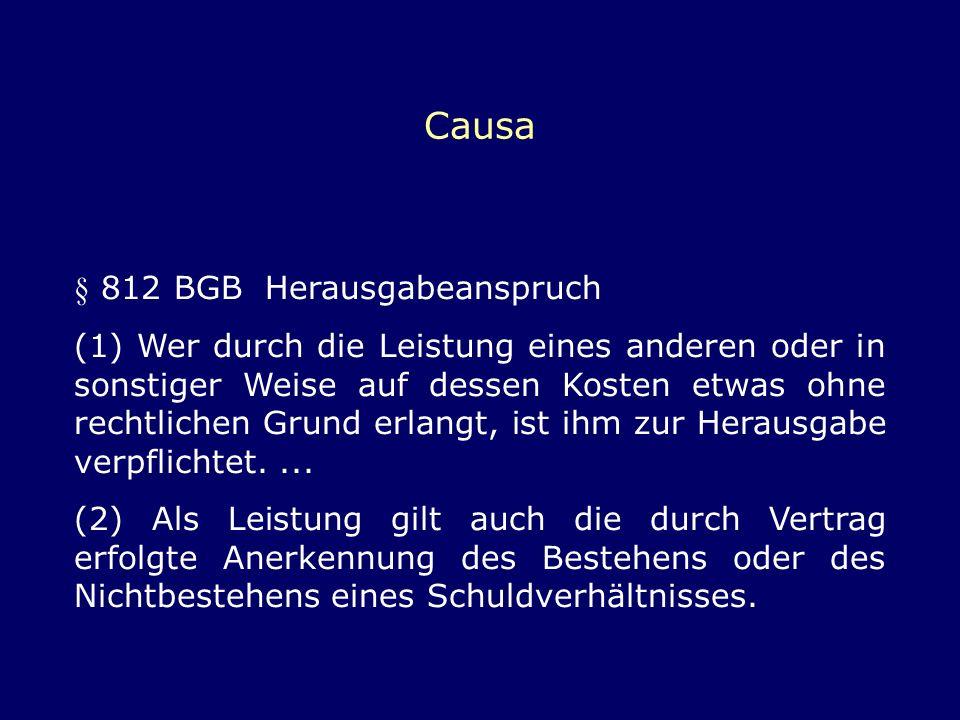 Causa § 812 BGB Herausgabeanspruch