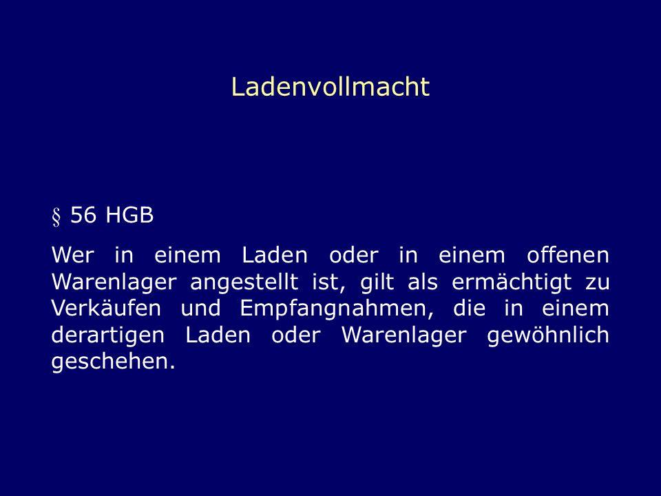 Ladenvollmacht § 56 HGB.