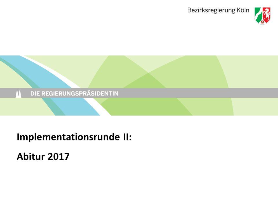Implementationsrunde II: Abitur 2017