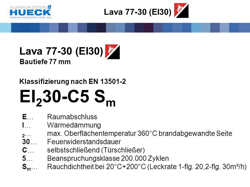 EI230-C5 Sm Lava 77-30 (EI30) Lava 77-30 (EI30) Bautiefe 77 mm
