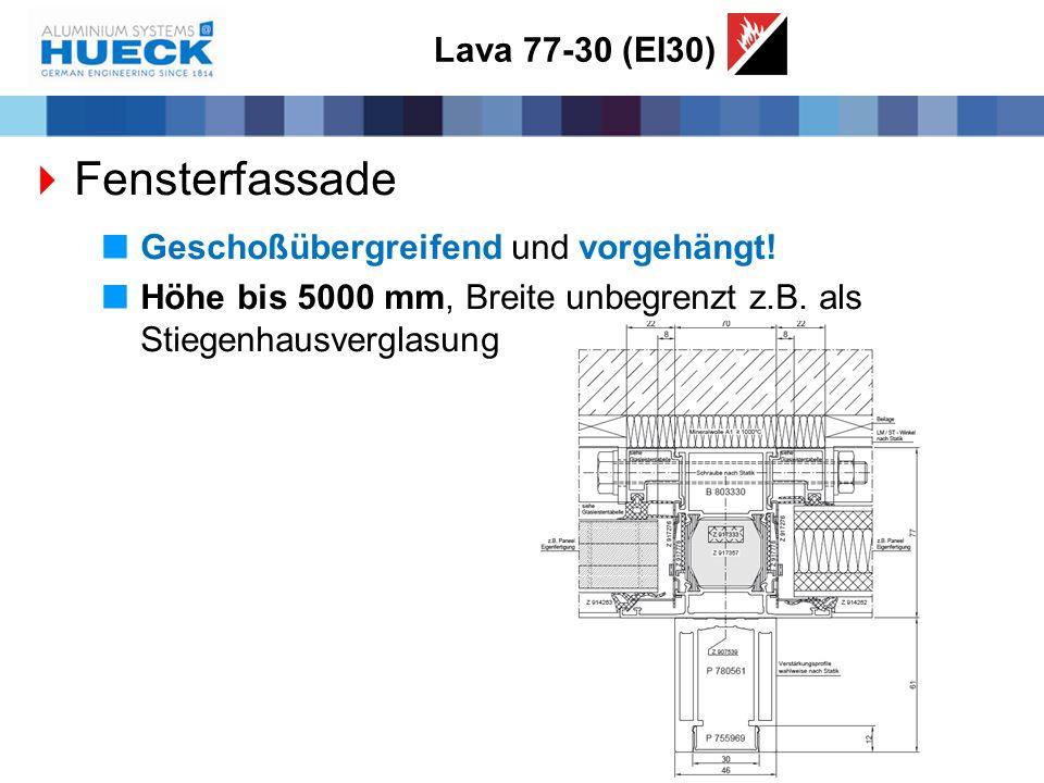 Fensterfassade Lava 77-30 (EI30) Geschoßübergreifend und vorgehängt!