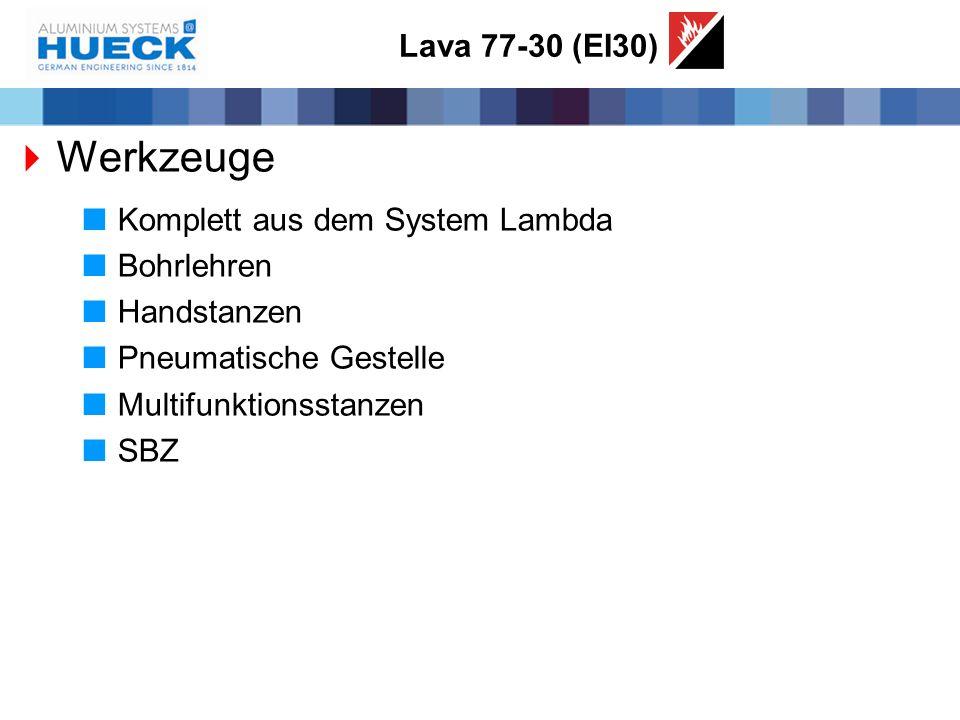Werkzeuge Lava 77-30 (EI30) Komplett aus dem System Lambda Bohrlehren