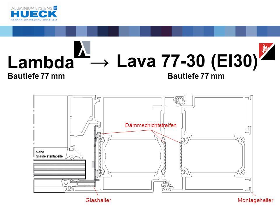→ Lava 77-30 (EI30) Lambda Bautiefe 77 mm Bautiefe 77 mm
